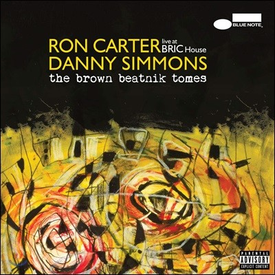Ron Carter And Danny Simmons (론 카터 앤 다니엘 시몬스 주니어) - The Brown Beatnik Tomes