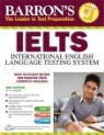 Ielts 3/E w/audio CDs (Barron's Ielts: International English Language Testing System)