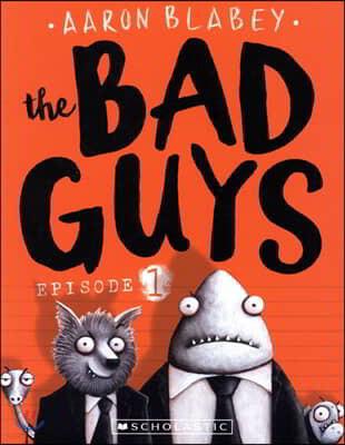 The Bad Guys #1: The Bad Guys