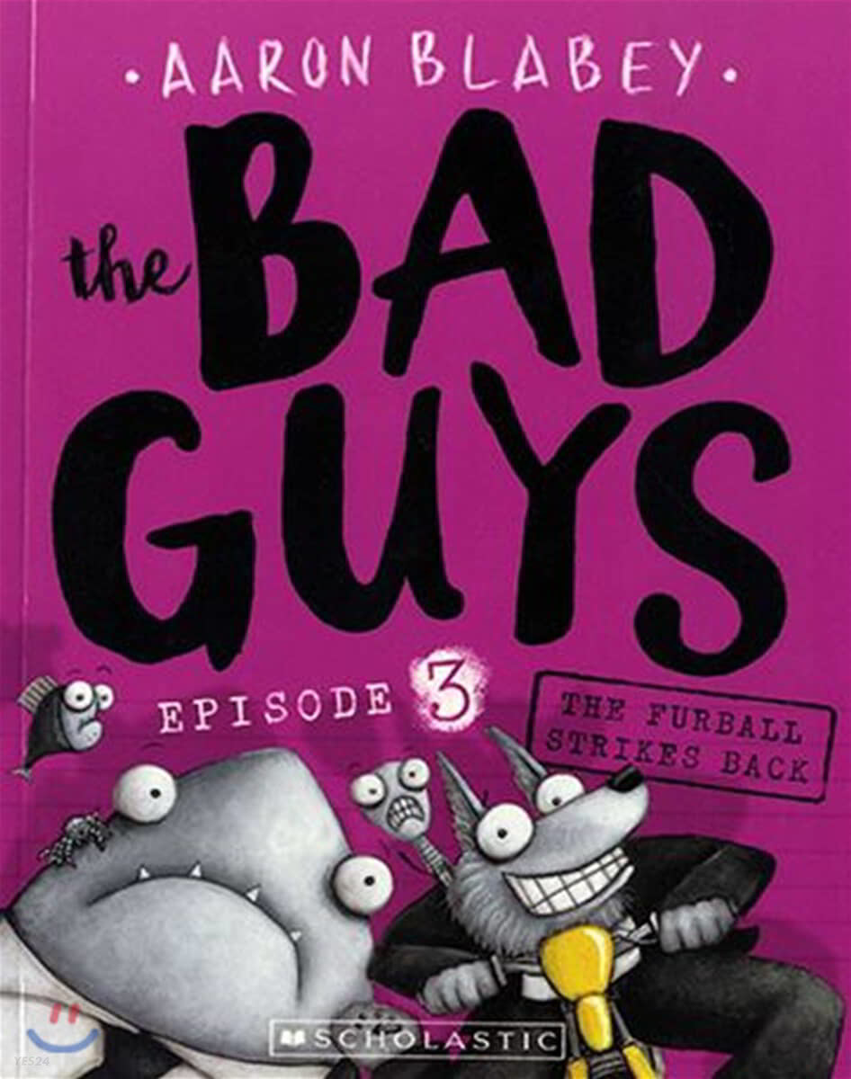 The Bad Guys #3: in The Furball Strikes Back