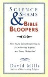 Science Shams & Bible Bloopers: How You're Being Hoodwinked by Know-Nothing 'Experts' and Gassy 'Aut