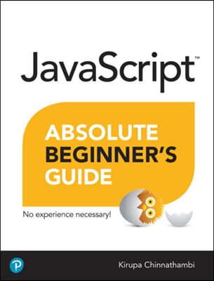 JavaScript Absolute Beginner's Guide