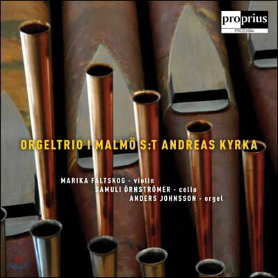 Anders Johnsson 오르간 삼중주 작품집 (Orgeltrio I Malmo - S:T Andreas Kyrka)