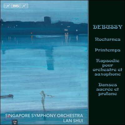 Lan Shui 드뷔시: 야상곡, 봄 (Debussy: Nocturnes L. 91, Printemps)