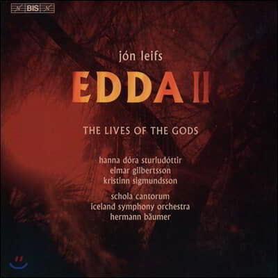 Hermann Baumer 요운 레이프스: 에다 2부 '신들의 생애' (Jon Leifs: Edda II, Op. 42 'The Lives of the Gods')