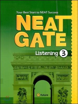 NEAT Gate Listening 3