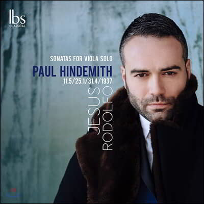 Jesus Rodolfo 폴 힌데미트: 무반주 비올라 소나타 전곡 (Paul Hindemith: Sonatas for Viola Solo)