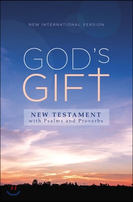 Niv, God's Gift New Testament with Psalms and Proverbs, Pocket-Sized, Paperback, Comfort Print