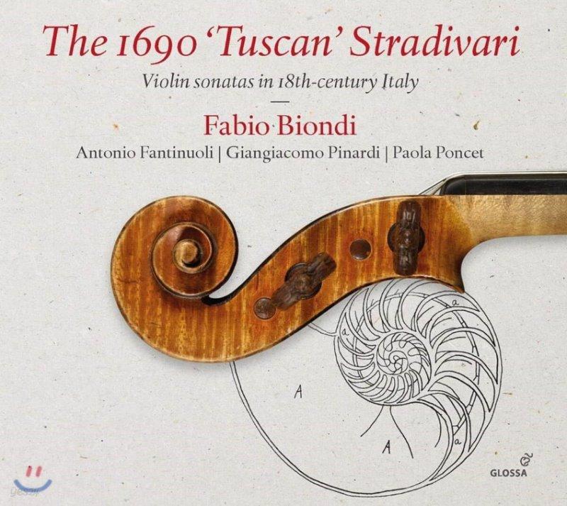 Fabio Biondi 18세기 이탈리아 바이올린 소나타 작품집 (The 1690 Tuscan Stradivari - Violin Sonatas in 18th-Century Italy)