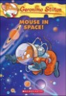 Geronimo Stilton #52 : Mouse in Space!