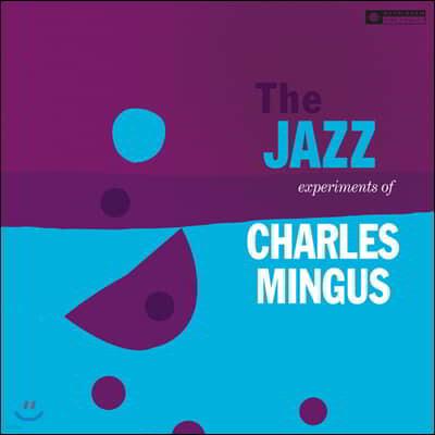 Charles Mingus (찰스 밍거스) - The Jazz Experiments Of Charles Mingus [LP]