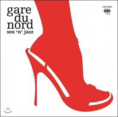 Gare Du Nord (가르 드 노르) - Sex 'N' Jazz [2LP]