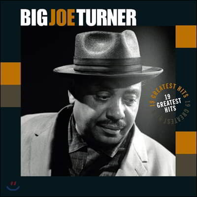 Big Joe Turner (빅 조 터너) - 19 Greatest Hits [LP]