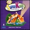 New Superkids 6 : Audio CD