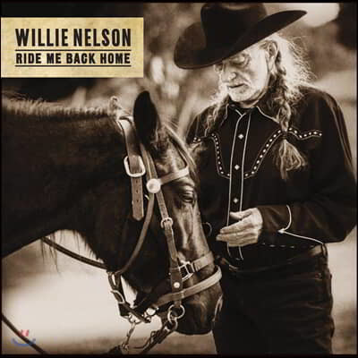 Willie Nelson (윌리 넬슨) - Ride Me Back Home [LP]