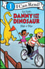 Danny and the Dinosaur Ride a Bike