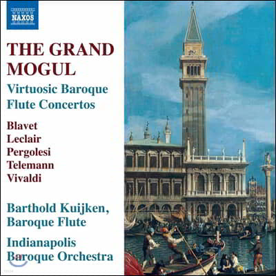 Barthold Kuijken 바로크 플루트 협주곡 작품집 (The Grand Mogul - Virtuosic Baroque Flute Concertos)