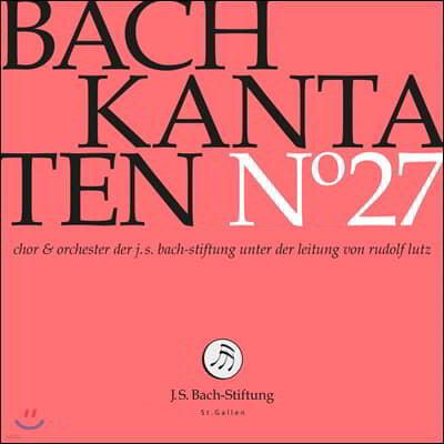 Rudolf Lutz 바흐: 칸타타 27집 (Bach: Kantaten No. 27 - BWV51, 59, 136)