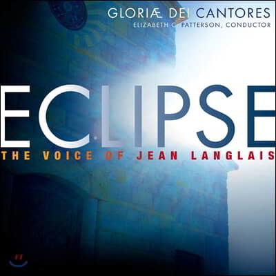 Gloriae Dei Cantores 장 랑글레: 오르간과 합창 음악 (Jean Langlais: 'Eclipse' - The Voice of Jean Langlais)
