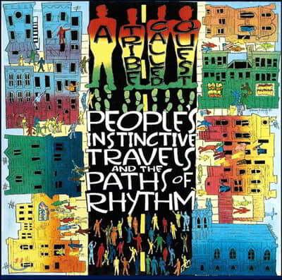 A Tribe Called Quest (어 트라이브 콜드 퀘스트) - People's Instinctive Travels And The Paths Of Rhythm
