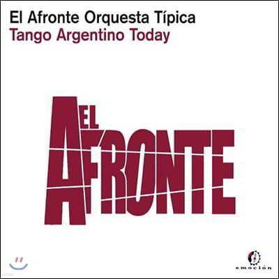 El Afronte Orquesta Tipica (엘 아프론테 오르케스타 티피카) - Tango Argentino Today
