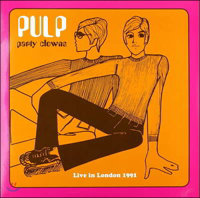 Pulp - Party Clowns 펄프 1991년 런던 라이브 [LP]