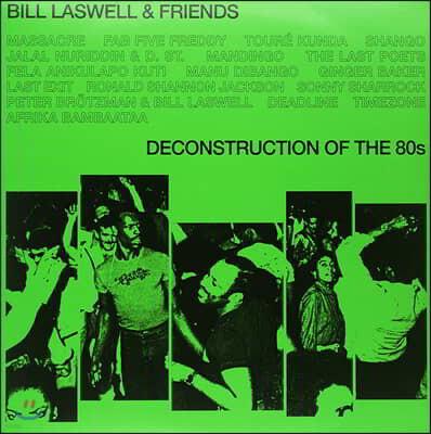 Bill Laswell (빌 라스웰) - Deconstruction of the 80s [2LP]