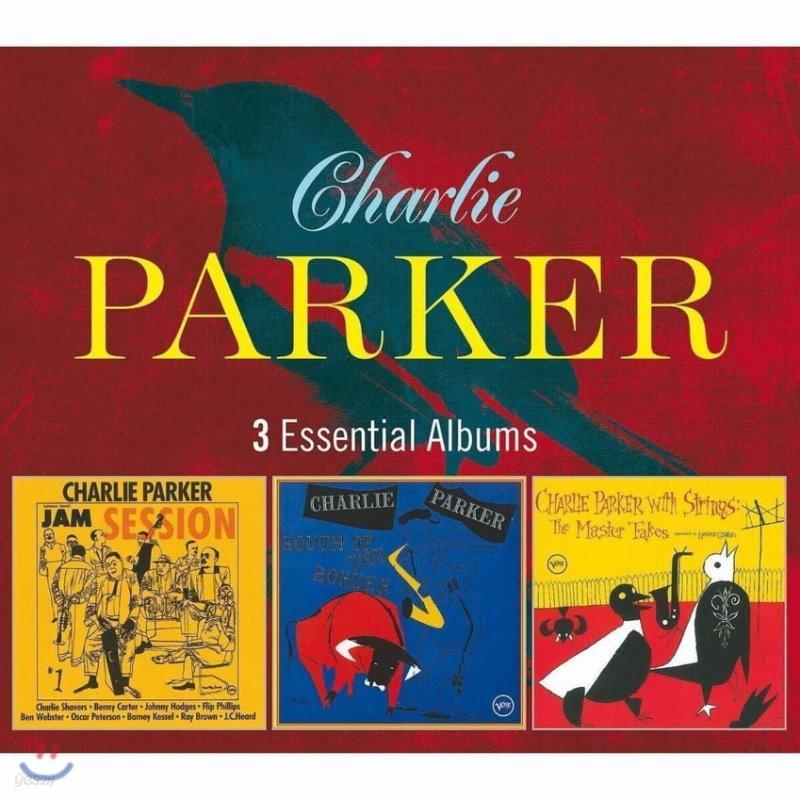 Charlie Parker (찰리 파커) - 3 Essential Albums