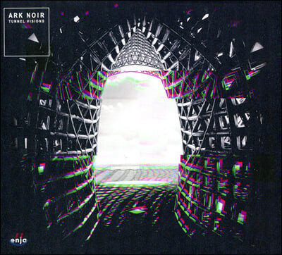 Ark Noir (아르크 노이어) - Tunnel Visions
