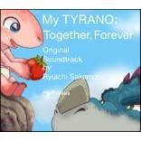 안녕, 티라노: 영원히, 함께 영화음악 (My TYRANO: Together, Forever OST by Ryuichi Sakamoto