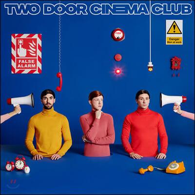 Two Door Cinema Club (투 도어 시네마 클럽) - 4집 False Alarm