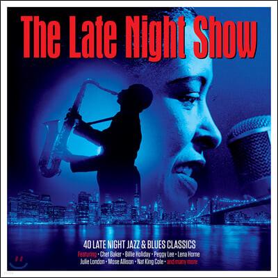 밤에 듣는 재즈 & 블루스 명곡집 (The Late Night Show - 40 Late Night Jazz & Blues Classics)