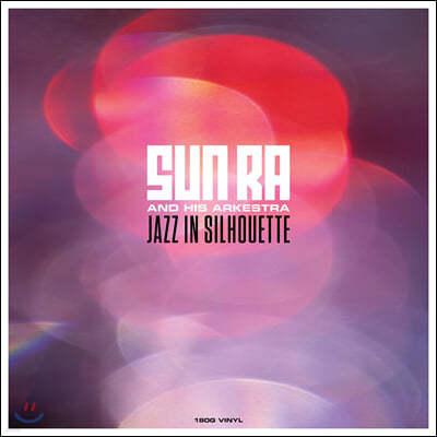Sun Ra (선 라) - Jazz in Silhouette [LP]