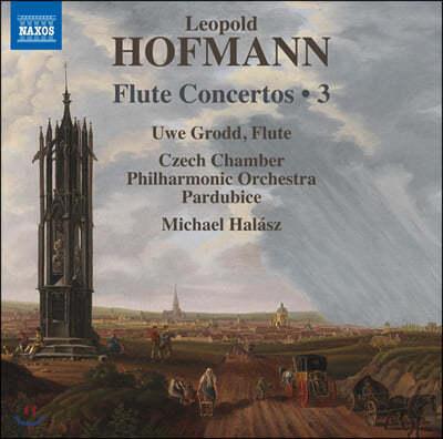 Uwe Grodd 레오폴트 호프만: 플루트 협주곡 3집 (Leopold Hofmann: Flute Concertos, Vol. 3)
