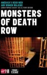 Monsters of Death Row: America's Dead Men and Women Walking