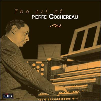 Pierre Cochereau 피에르 코슈로의 예술 - 파리 노트르담 성당 녹음 (The Art of Pierre Cochereau)