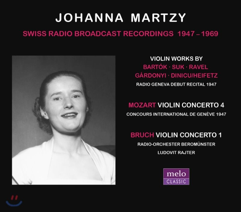 Johanna Martzy 스위스 방송 녹음 1947-1969 (Swiss Radio Broadcast Recordings 1947-1969)