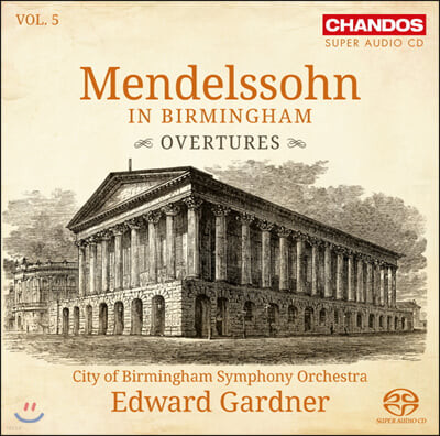 Edward Gardner 멘델스존 인 버밍엄 5집 (Mendelssohn in Birmingham, Vol. 5)