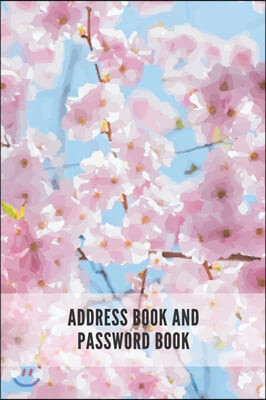 Address Book and Password Book: Contact Address Book Alphabetical Organizer Logbook Record Name Phone Numbers Email Birthday Website Password Logins I