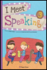 I Meet Speaking 3
