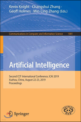Artificial Intelligence: Second Ccf International Conference, Icai 2019, Xuzhou, China, August 22-23, 2019, Proceedings