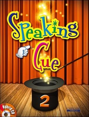Speaking Cue 2
