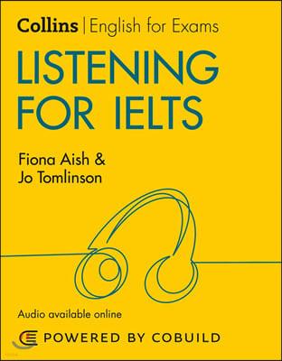 Listening for IELTS: IELTS 5-6+ (B1+)