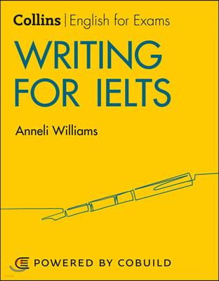 Writing for IELTS: IELTS 5-6+ (B1+)