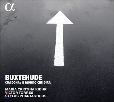 Stylus Phantasticus 북스테후데: 샤콘느 (Buxtehude: Ciaccona - Il Mondo Che Gira)