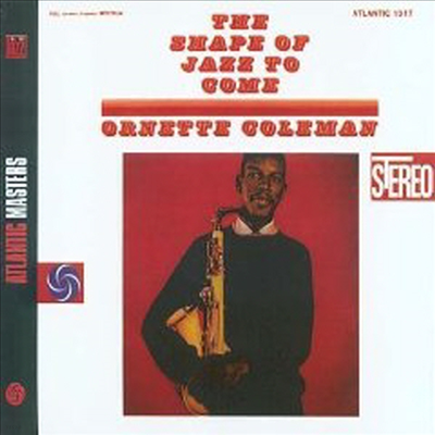 Ornette Coleman - The Shape Of Jazz To Come (Atlantic Jazz Masters) (Digipack)