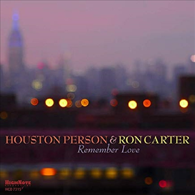 Houston Person & Ron Carter - Remember Love (CD)