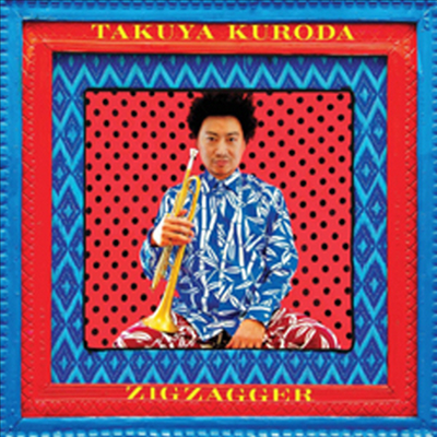 Takuya Kuroda - Zigzagger