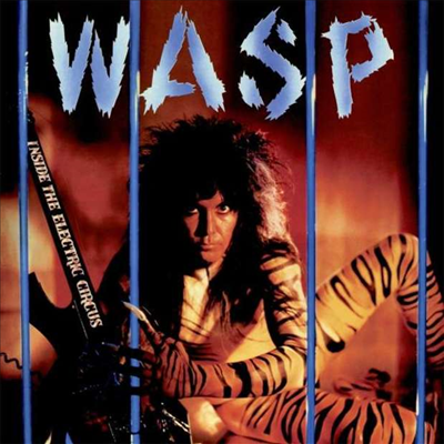 W.A.S.P. - Inside The Electric Circus (Digipack)(CD)