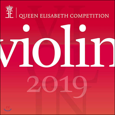 2019년 퀸 엘리자베스 콩쿠르 - 바이올린 (Queen Elisabeth Competition - Violin 2019)